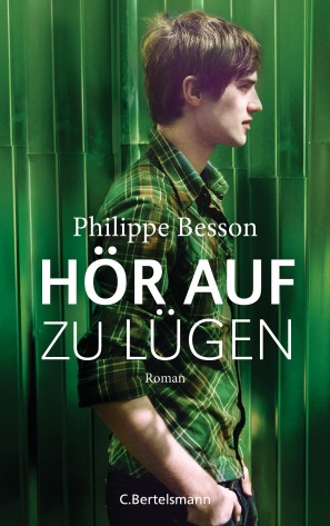 Hoer auf zu luegen von Philippe Besson